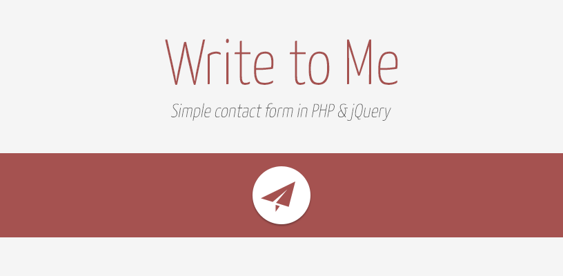 WriteToMe: a simple email form with PHP and jQuery