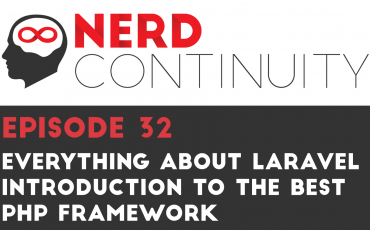 Episode 32 - Everything about Laravel! Introduction to the